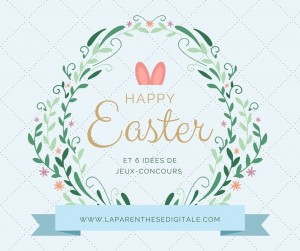 Happy-easter-laparenthesedigitale